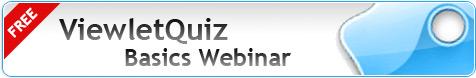 ViewletQuiz Basics Webinar